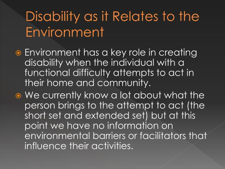 Disability as it Relates to the Environment