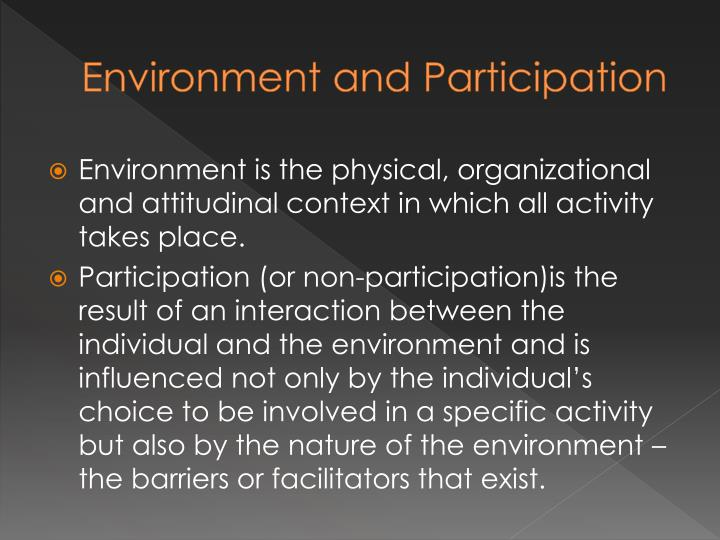 Environment and Participation