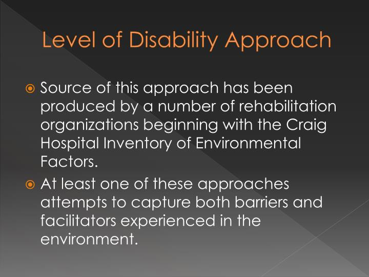 Level of Disability Approach