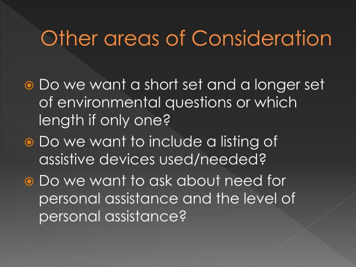 Other areas of Consideration