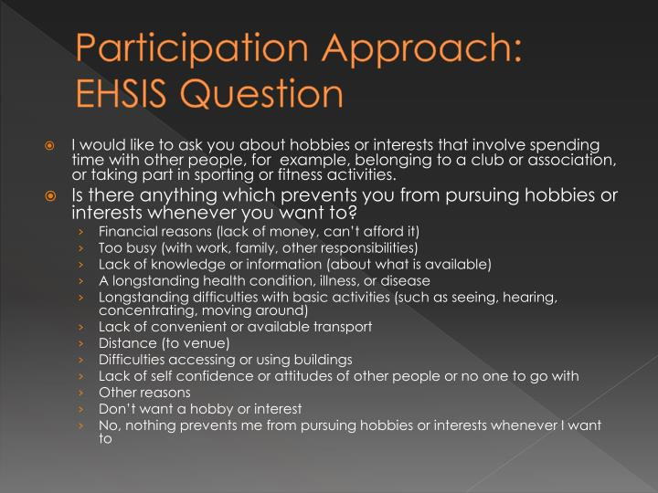 Participation Approach: EHSIS Question