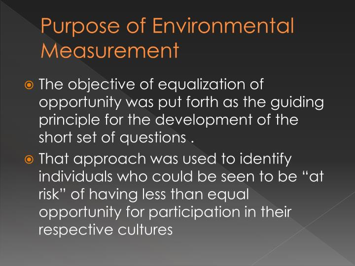 Purpose of Environmental Measurement