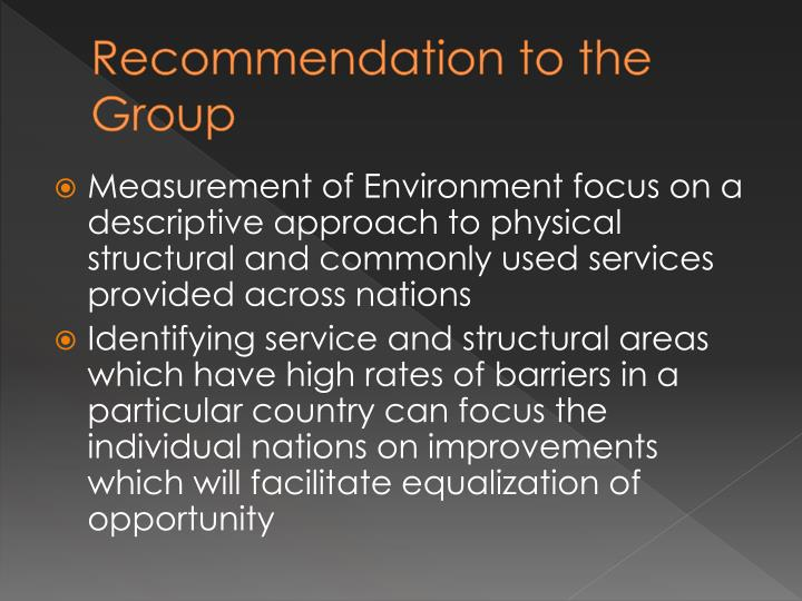 Recommendation to the Group