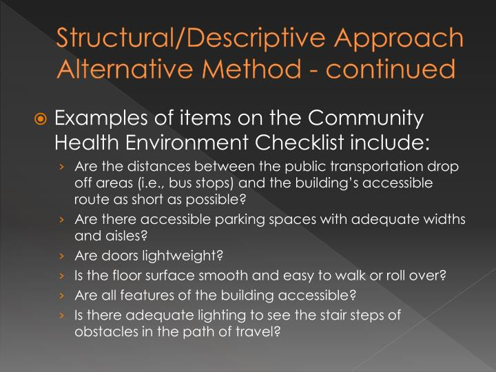 Structural/Descriptive Approach Alternative Method - continued