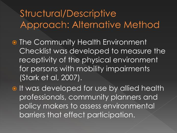 Structural/Descriptive Approach: Alternative Method