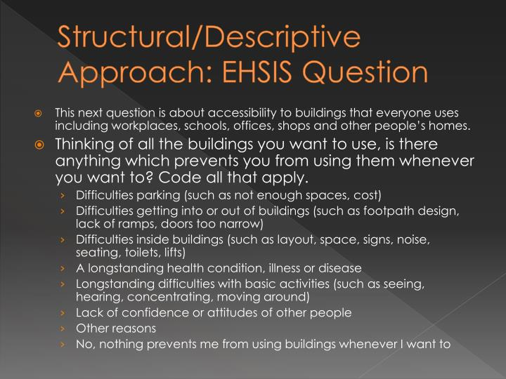 Structural/Descriptive Approach: EHSIS Question