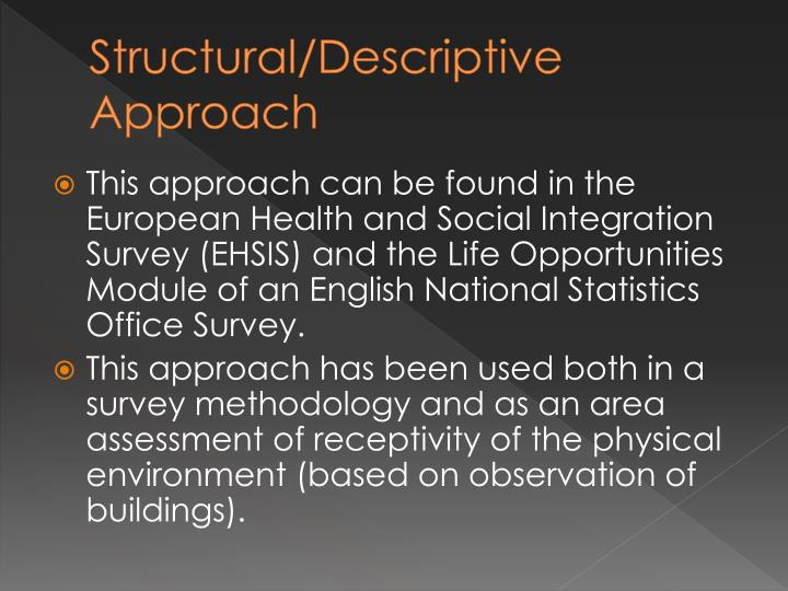 Structural/Descriptive Approach