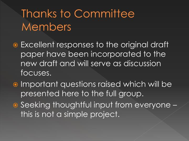 Thanks to Committee Members