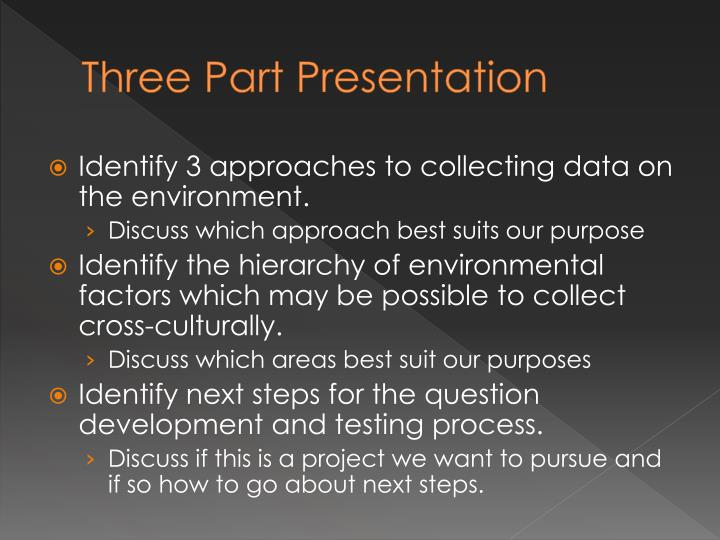 Three Part Presentation