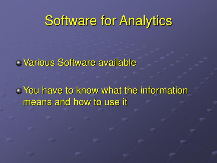 Software for Analytics