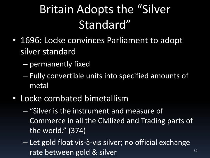 "Britain Adopts the ""Silver Standard"""