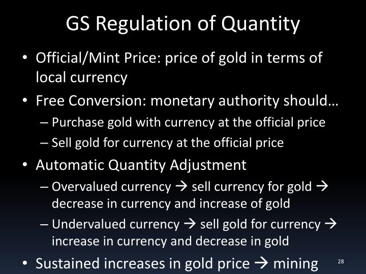 GS Regulation of Quantity