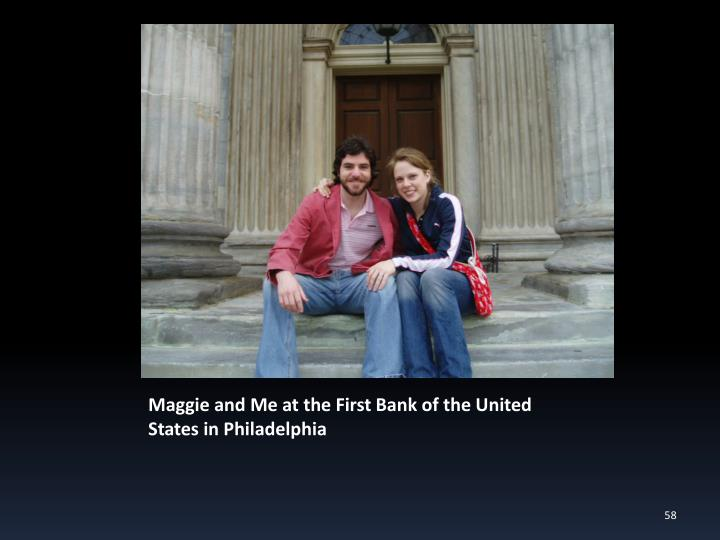 Maggie and Me at the First Bank of the United States in Philadelphia