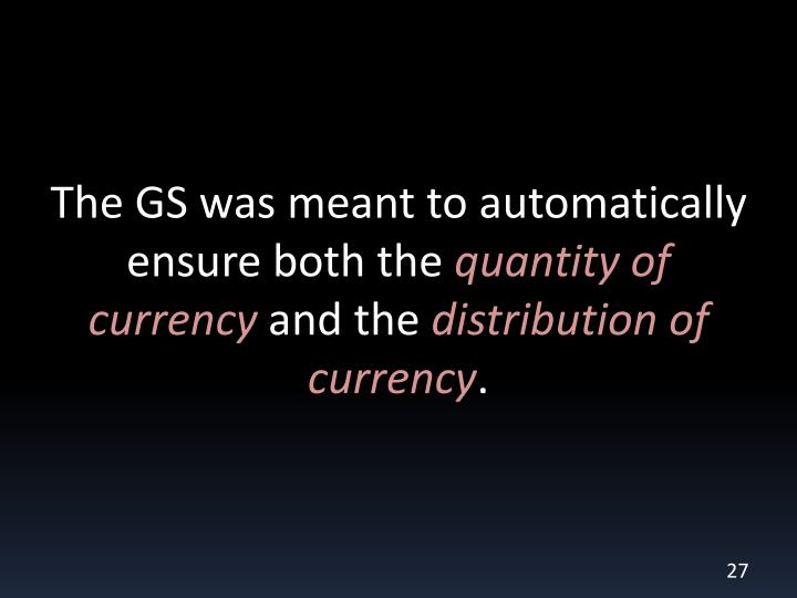 The GS was meant to automatically ensure both the