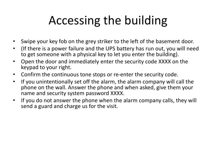 Accessing the building
