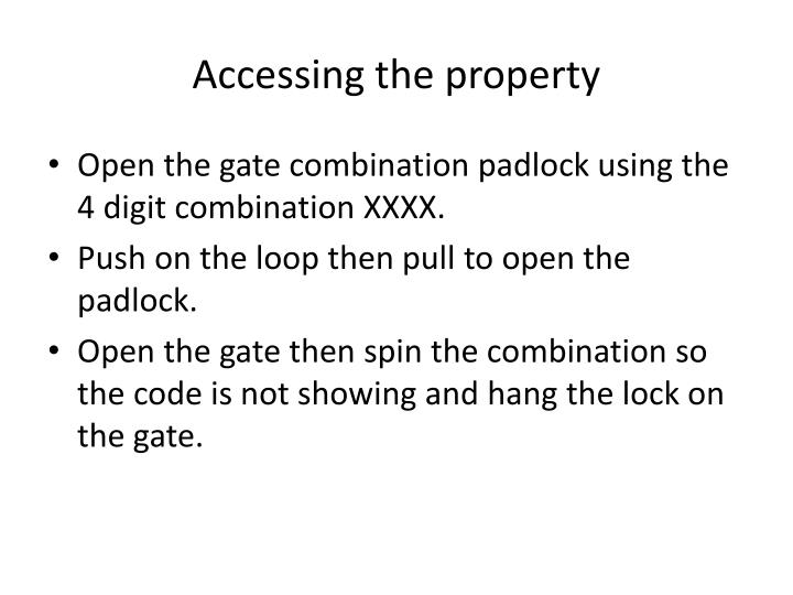Accessing the property