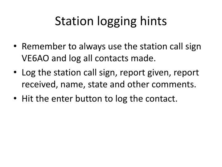 Station logging hints