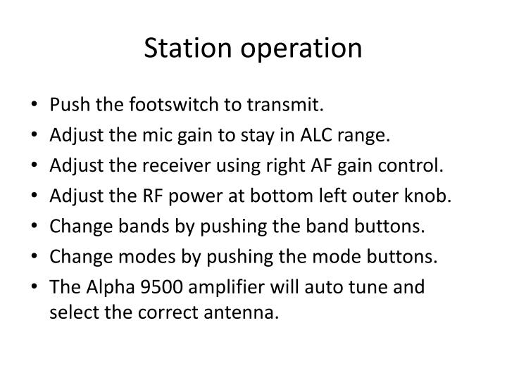 Station operation