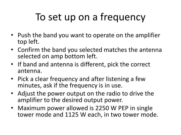 To set up on a frequency