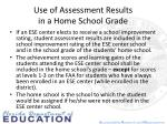 use of assessment results in a home school grade