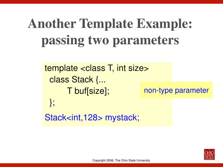 Another Template Example: passing two parameters