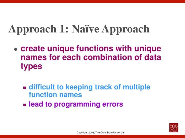Approach 1: Naïve Approach