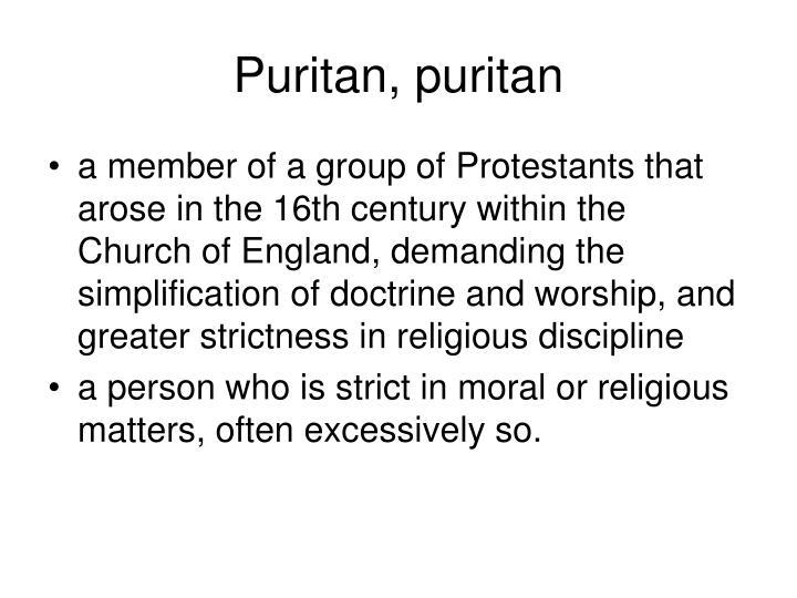 Puritan, puritan