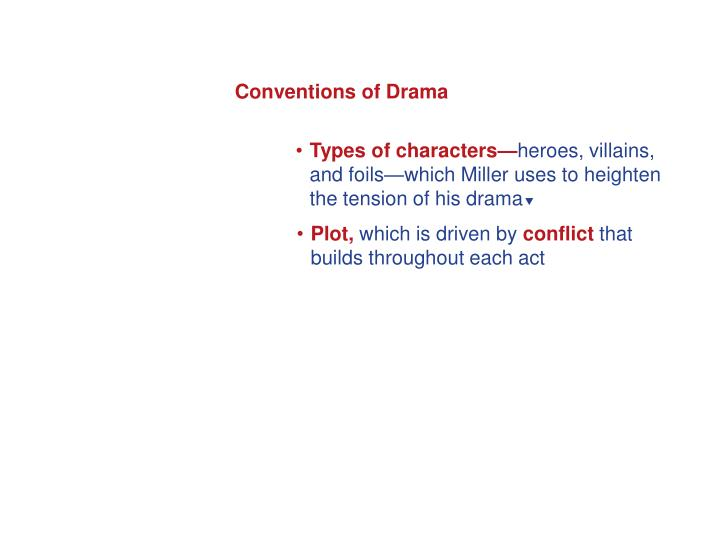 Conventions of Drama