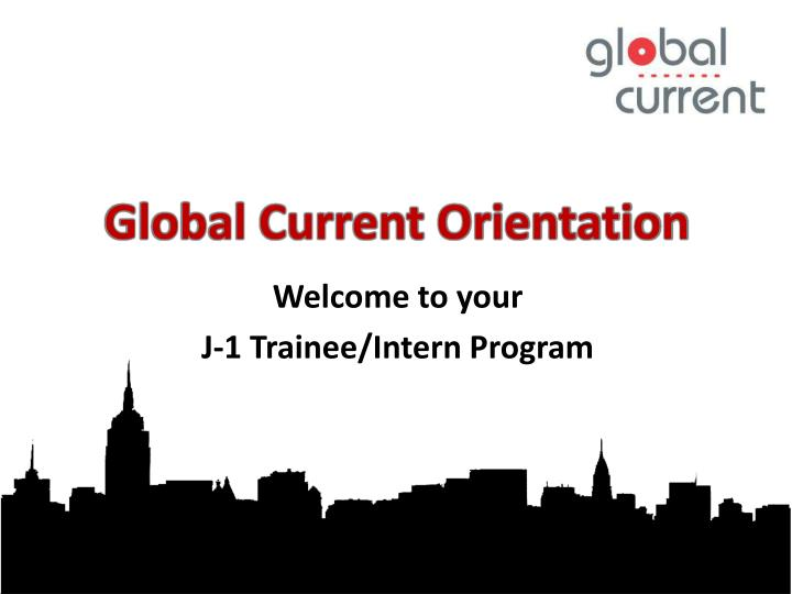 Global current orientation