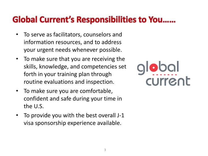 Global current s responsibilities to you