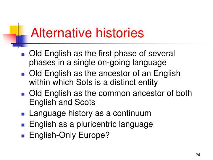 Alternative histories