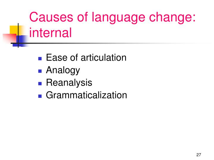 Causes of language change: internal