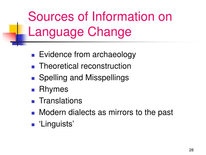Sources of Information on Language Change