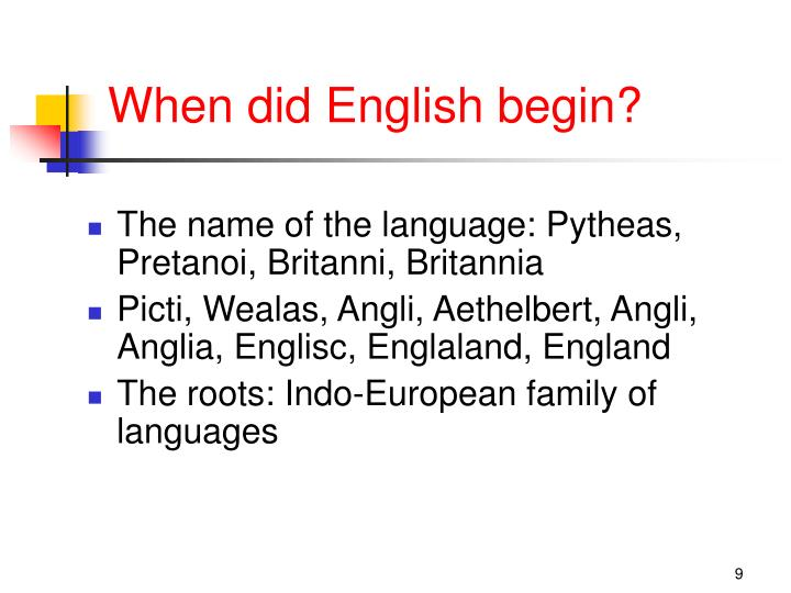 When did English begin?