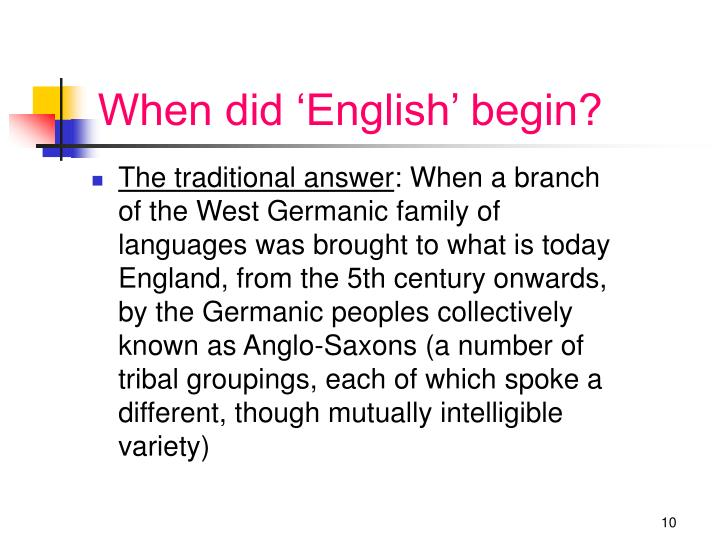 When did 'English' begin?