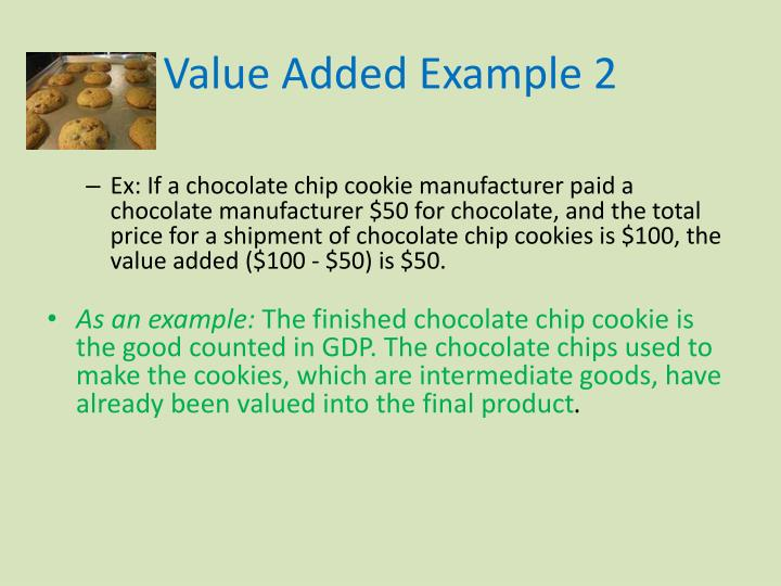 Value Added Example 2