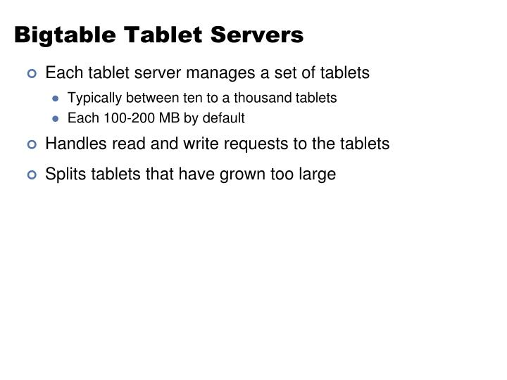 Bigtable Tablet Servers
