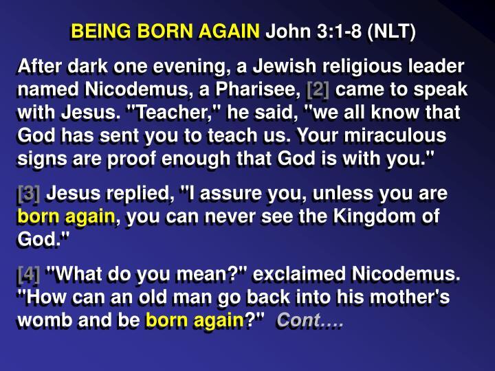 BEING BORN AGAIN