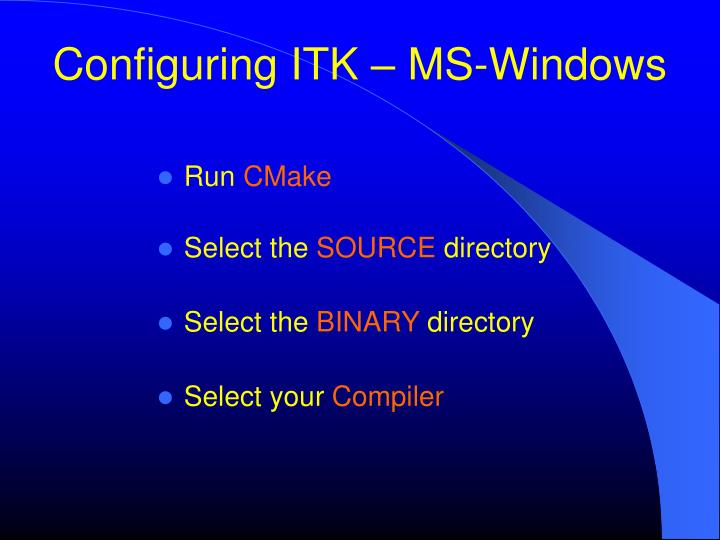 Configuring ITK – MS-Windows