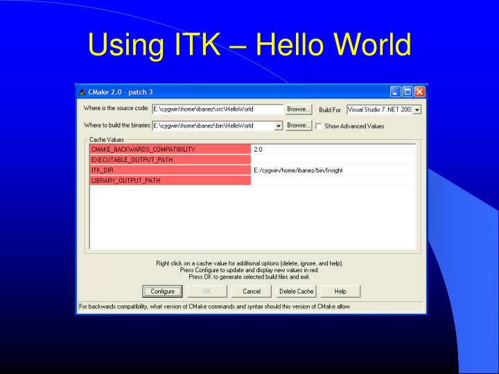 Using ITK – Hello World