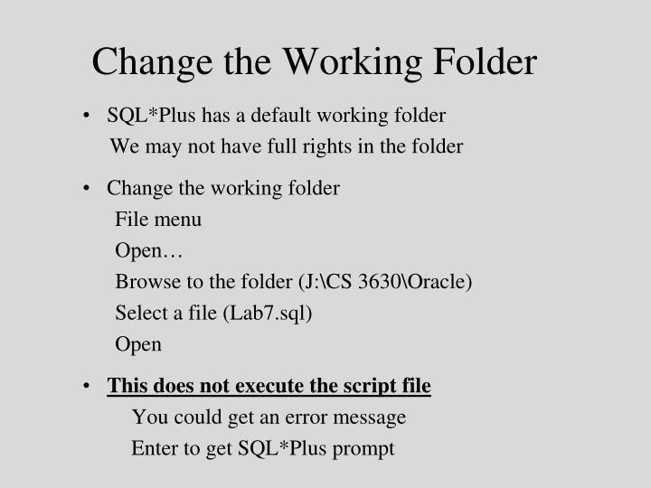Change the Working Folder