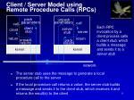 client server model using remote procedure calls rpcs