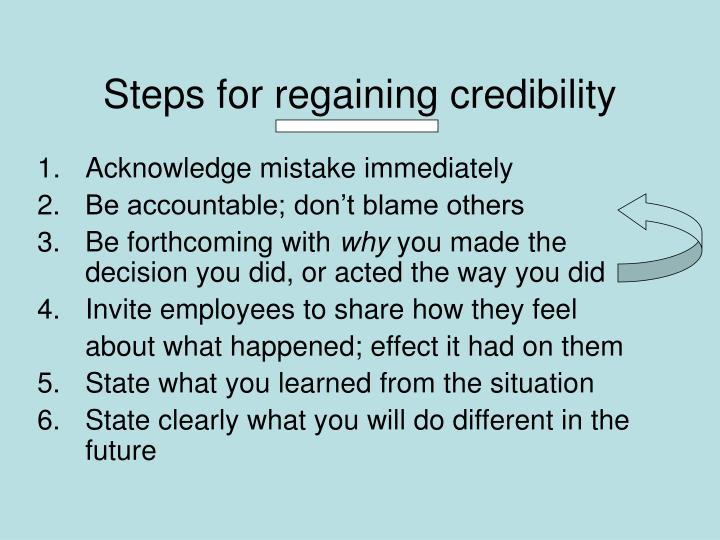 Steps for regaining credibility