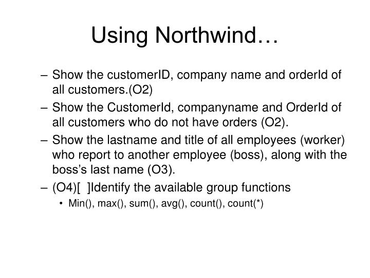 Using Northwind…