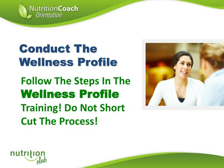 Conduct The Wellness Profile