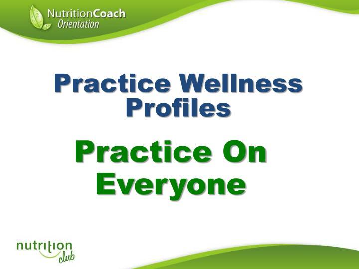 Practice Wellness Profiles