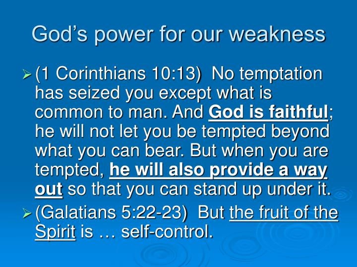 God's power for our weakness