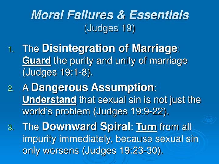 Moral Failures & Essentials