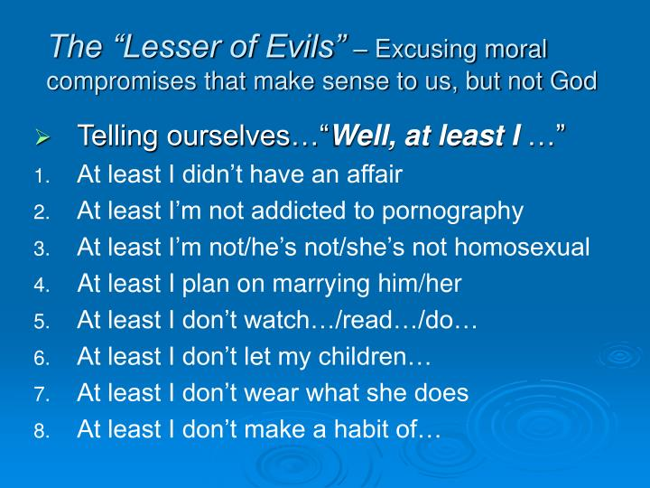 """The """"Lesser of Evils"""""""