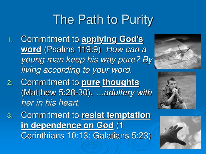 The Path to Purity